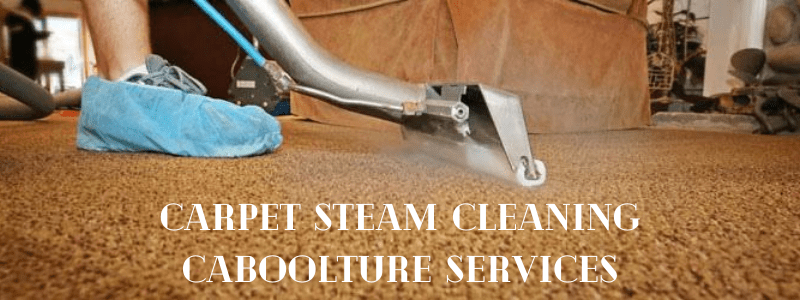 Carpet Steam Cleaning Caboolture Services